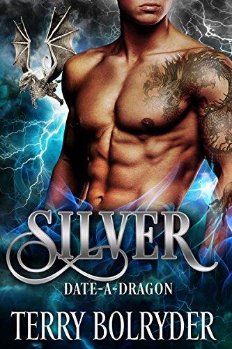 (Silver (Date-A-Dragon Book 2))