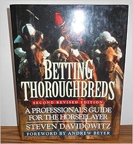 Davidowitz betting thoroughbreds denver broncos vs new england patriots betting odds