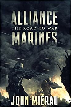 Alliance Marines: The Road To War