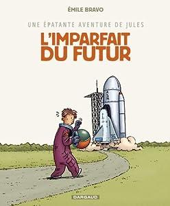 """Afficher """"Une épatante aventure de Jules n° 1 L'imparfait du futur"""""""