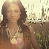 Neue Wege by Marina Koller (2013-05-04)