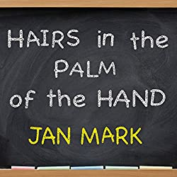 Hairs in the Palm of Your Hand