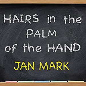 Hairs in the Palm of Your Hand Audiobook