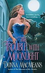 Trouble with Moonlight (Berkley Sensation)