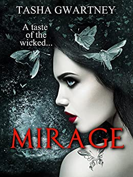 Mirage: A Paranormal Romance (A True Witch Novel Book 1) by [Gwartney, Tasha]