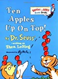 10 apples up on top - Ten Apples Up on Top! by Dr. Seuss (Sep 8 1998)