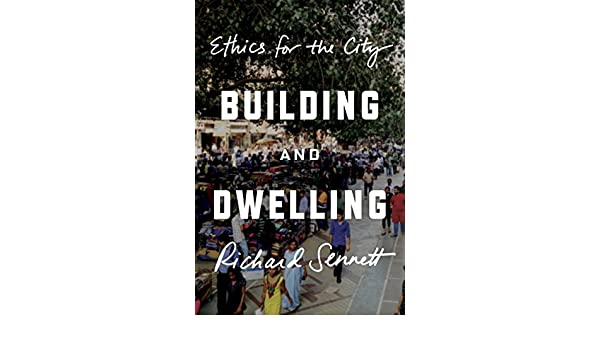 Building and dwelling ethics for the city kindle edition by building and dwelling ethics for the city kindle edition by richard sennett politics social sciences kindle ebooks amazon fandeluxe Choice Image