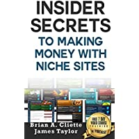 Niche Website: The Fastest, Easiest, and Most Entertaining Way to  Making Money With Niche Sites: (niche websites, passive income ideas, make money from ... home jobs, making money online, websites)