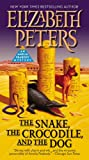 The Snake, the Crocodile and the Dog, Elizabeth Peters, 1455572381