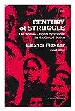 Century of Struggle 9780674106529
