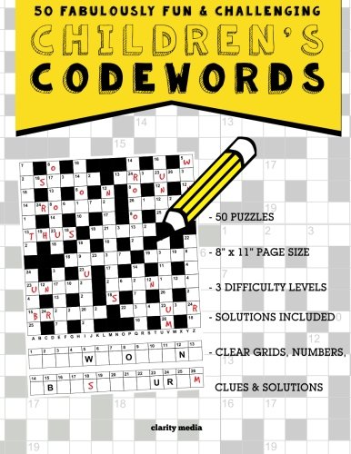 Children S Codewords 50 Fabulously Fun Challenging Puzzles For Children Media Clarity 9781514190425 Amazon Com Books