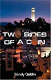 Two Sides of a Coin, Sandy Goldin, 0741435659