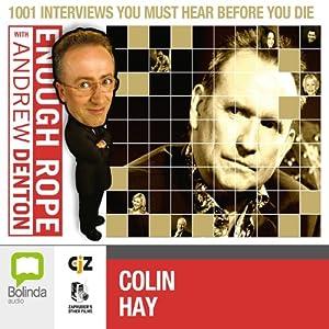 Enough Rope with Andrew Denton: Colin Hay Radio/TV Program