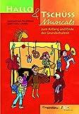 Hallo & Tschüss Musicals: zum Anfang und Ende der Grundschulzeit