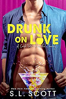 Drunk on Love by [Scott, S.L.]