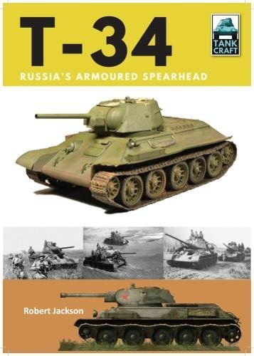 T-34: Russia's Armoured Spearhead (TankCraft) for sale  Delivered anywhere in USA