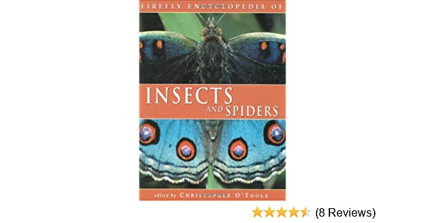 Firefly Encyclopedia Of Insects And Spiders Christopher Otoole