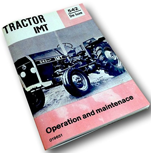 Imt Tractor 542 De Luxe Operation Owners Opreators Maintenace Manual Service
