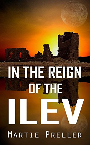 In the Reign of the Ilev