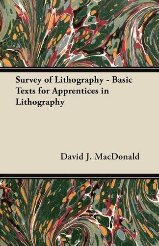 Survey of Lithography - Basic Texts for Apprentices in Lithography