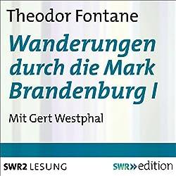 Wanderungen durch die Mark Brandenburg I