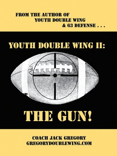 Double Wing Offense - Youth Double Wing II: The Gun!