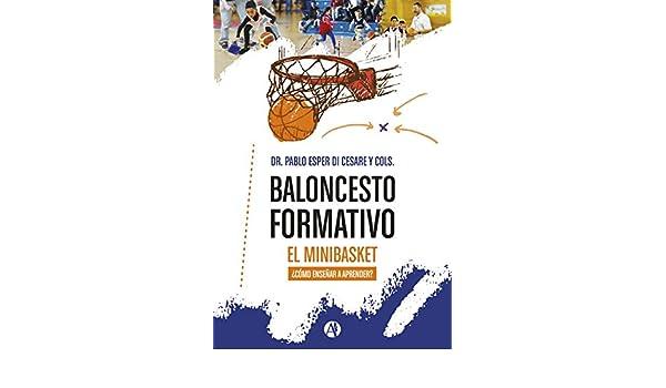 Amazon.com: Baloncesto formativo, el minibasket.: ¿cómo ...
