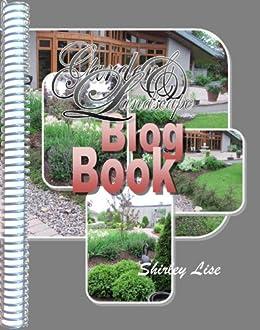 Garden and Landscape BLOG Book