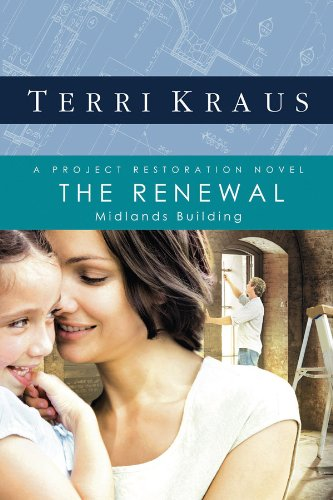 The Renewal: A Project Restoration Novel (Project Restoration Series Book 2)