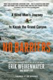 No Barriers%3A A Blind Man%27s Journey t...