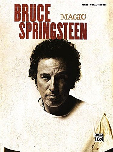 Bruce Springsteen - Magic - Songbook (Piano, Vocal, Chords) (Songbook Springsteen Bruce)