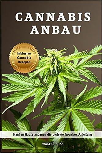 Marihuana Anbaugrundlagen Ebook