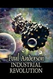 Industrial Revolution, Poul Anderson, 1606645056