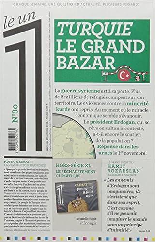 Télécharger Le 1 - n°80 - Turquie le grand bazar gratuit de livres en PDF