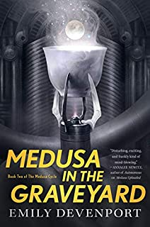 Book Cover: Medusa in the Graveyard: Book Two of the Medusa Cycle