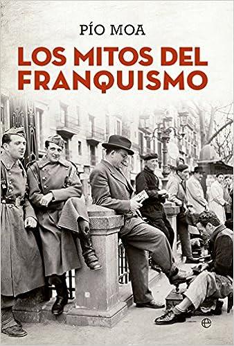 Los mitos del franquismo ISBN-13 9788490603499