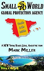Small World Protection Agency-Volume 4-Trouble in The Bubbles