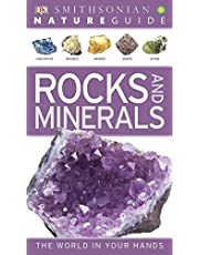 Nature Guide: Rocks and Minerals: The World in Your Hands