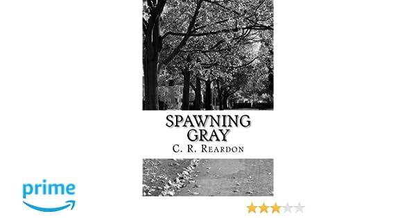 Spawning Gray