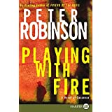 Playing with Fire: A Novel of Suspense (Alan Banks Series)