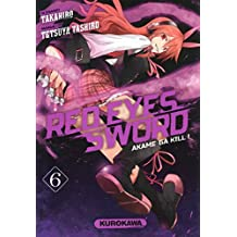 Red eyes sword - Tome 6: Akame Ga kill !