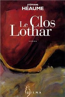 Le Clos Lothar par Héaume