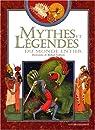 Mythes et légendes du monde entier par Gontier