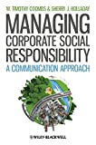 Managing Corporate Social Responsibility 1st Edition