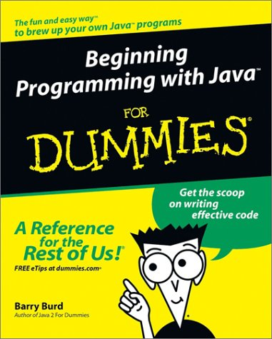 Beginning Programming with Java For Dummies (For Dummies (Computers)) by Brand: For Dummies