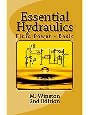 Essential Hydraulics: Fluid Power - Basic