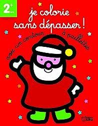 Je colorie sans dépasser ! le Père Noël : Dés 2 ans
