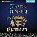 Oathbreaker: The King's Hound, Book 2 | Martin Jensen
