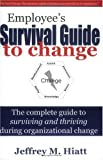 Book cover for Employee's Survival Guide to Change