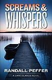 Image of Screams & Whispers (A Cape Island Novel)